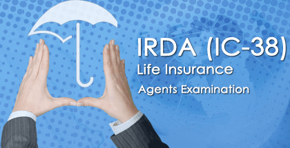 IRDA (IC-38) Life Insurance Agents Full Length Mock Test