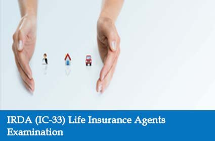 IRDA (IC-33) Life Insurance Agents Examination