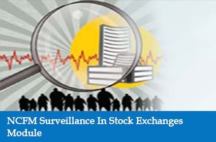 NCFM Surveillance In Stock Exchanges Module